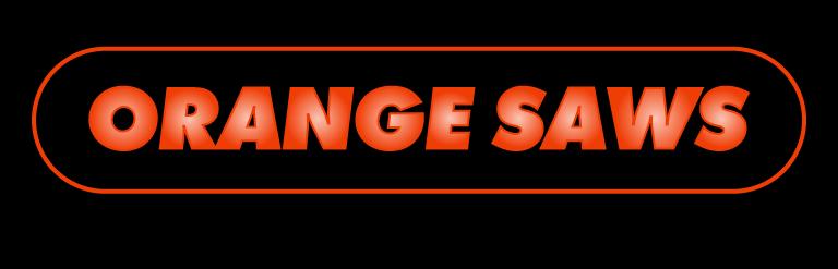 Orange Saws